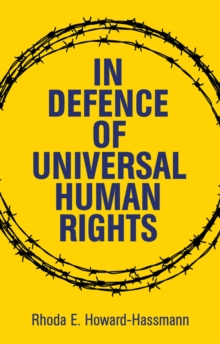 In Defense of Universal Human Rights, Hardback Book