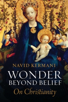 Wonder Beyond Belief : On Christianity, Hardback Book