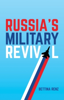 Russia's Military Revival, Paperback / softback Book