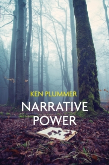 Narrative Power : The Struggle for Human Value, Paperback / softback Book