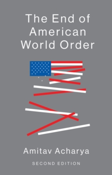 The End of American World Order, Hardback Book