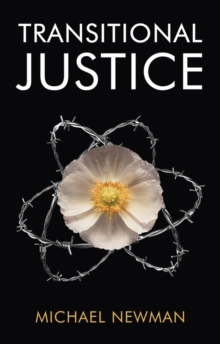 Transitional Justice : Contending with the Past, Paperback / softback Book