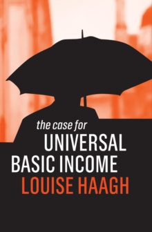 The Case for Universal Basic Income, Paperback / softback Book