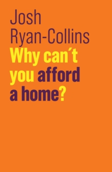 Why Can't You Afford a Home?, Hardback Book