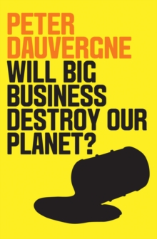 Will Big Business Destroy Our Planet?, Paperback Book