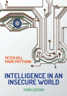Intelligence in An Insecure World, Hardback Book