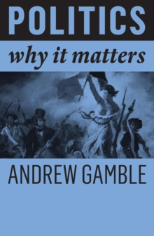 Politics : Why It Matters, Paperback / softback Book