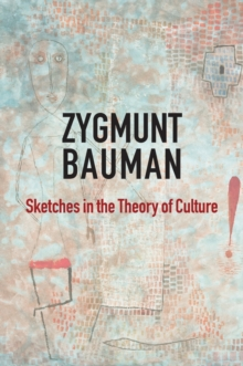 Sketches in the Theory of Culture, Paperback / softback Book