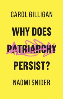 Why Does Patriarchy Persist?, Paperback / softback Book