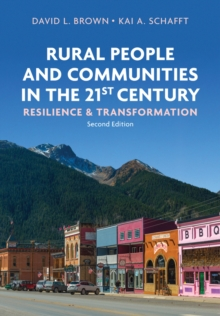 Rural People and Communities in the 21st Century Resilience and Transformation, Paperback / softback Book
