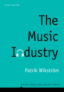 The Music Industry : Music in the Cloud, Hardback Book
