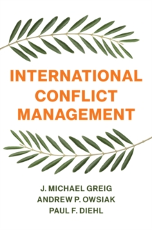 International Conflict Management, Paperback / softback Book