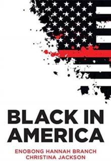 Black in America : The Paradox of the Color Line, Hardback Book