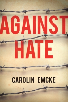 Against Hate, Paperback / softback Book