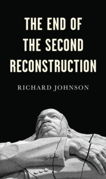 The End of the Second Reconstruction, Paperback / softback Book