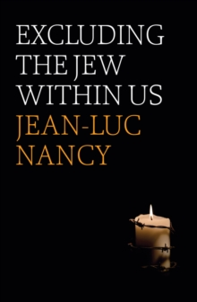 Excluding the Jew Within Us, Paperback / softback Book