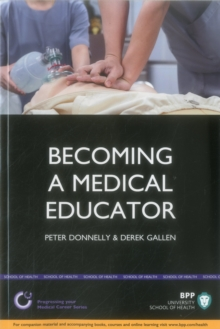 Becoming a Medical Educator : Study Text, Paperback Book