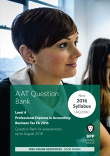 AAT Business Tax FA2016 (2nd Edition) : Question Bank, Paperback Book