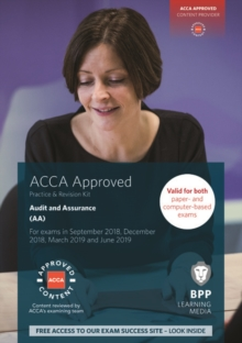 ACCA Audit and Assurance : Practice and Revision Kit, Paperback / softback Book