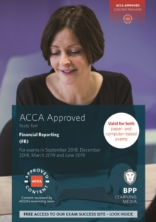 ACCA Financial Reporting : Study Text, Paperback Book