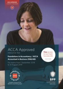 FIA Foundations of Accountant in Business FAB (ACCA F1) : Interactive Text, Paperback Book