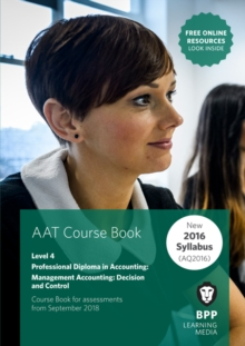AAT Management Accounting Decision & Control : Coursebook, Paperback Book
