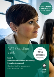 AAT Professional Diploma in Accounting Level 4 Synoptic Assessment : Question Bank, Paperback / softback Book