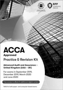 ACCA Advanced Audit and Assurance (UK) : Practice and Revision Kit, Paperback / softback Book