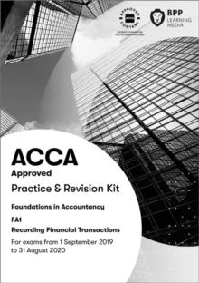 FIA Recording Financial Transactions FA1 : Practice and Revision Kit, Paperback / softback Book