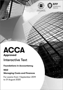 FIA Managing Costs and Finances MA2 : Interactive Text, Paperback / softback Book