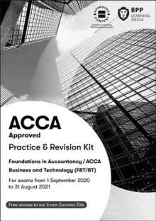 FIA Business and Technology FBT (ACCA F1) : Practice and Revision Kit, Paperback / softback Book
