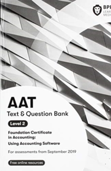 AAT Using Accounting Software : Combined Study Text & Question Bank, Paperback / softback Book