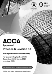 ACCA Strategic Business Leader : Practice and Revision Kit, Paperback / softback Book