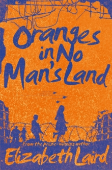 Oranges in No Man's Land, Paperback / softback Book
