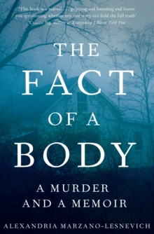 The Fact of a Body : A Gripping True Crime Murder Investigation, Hardback Book