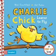 Charlie Chick Learns to Fly, Hardback Book