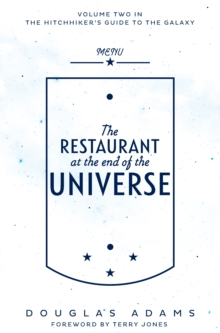 The Restaurant at the End of the Universe, Paperback / softback Book