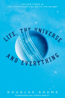 Life, the Universe and Everything, Paperback / softback Book