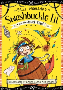 Swashbuckle Lil and the Jewel Thief, Paperback Book