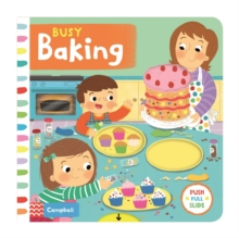 Busy Baking, Board book Book