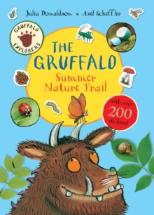 Gruffalo Explorers: The Gruffalo Summer Nature Trail, Paperback Book