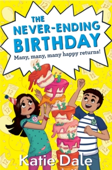The Never-Ending Birthday, Paperback Book