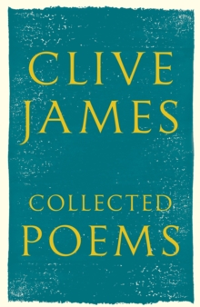 Collected Poems : 1958 - 2015, Hardback Book