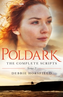 Poldark: The Complete Scripts - Series 2, Paperback / softback Book