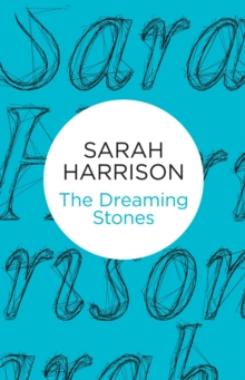 The Dreaming Stones, Hardback Book
