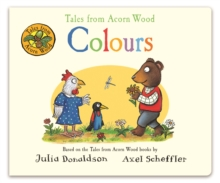 Tales from Acorn Wood: Colours, Board book Book