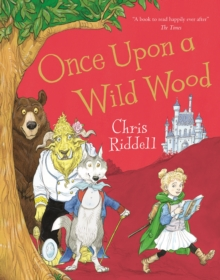 Once Upon a Wild Wood, Paperback / softback Book