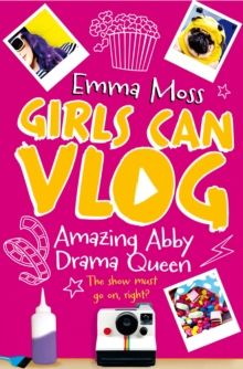 Amazing Abby: Drama Queen, Paperback Book