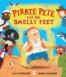 Pirate Pete and His Smelly Feet, Hardback Book