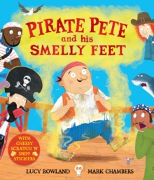 Pirate Pete and His Smelly Feet, Paperback / softback Book